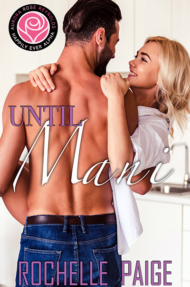 Until Series, Aurora Rose Reynolds, Rochelle Page, Until Mani, Contemporary Romance