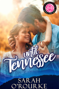 Until-Tennessee-Sarah-ORourke-Cover